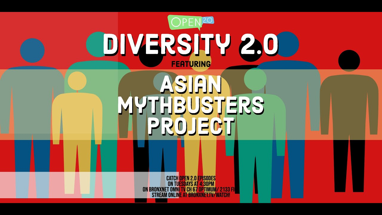 The Asian Mythbusters Project | Open 2.0