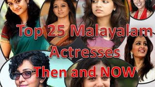 Top 25 Malayalam Actresses -  Then and Now ( Childhood Photos)
