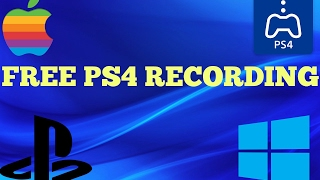 Youtube Tutorial: How to Record PS4 Gameplay For Free Using Mac or PC