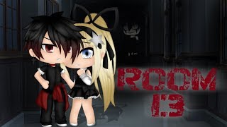 Room 13 || Horror || Mini Movie || (Gacha Life) {Original}