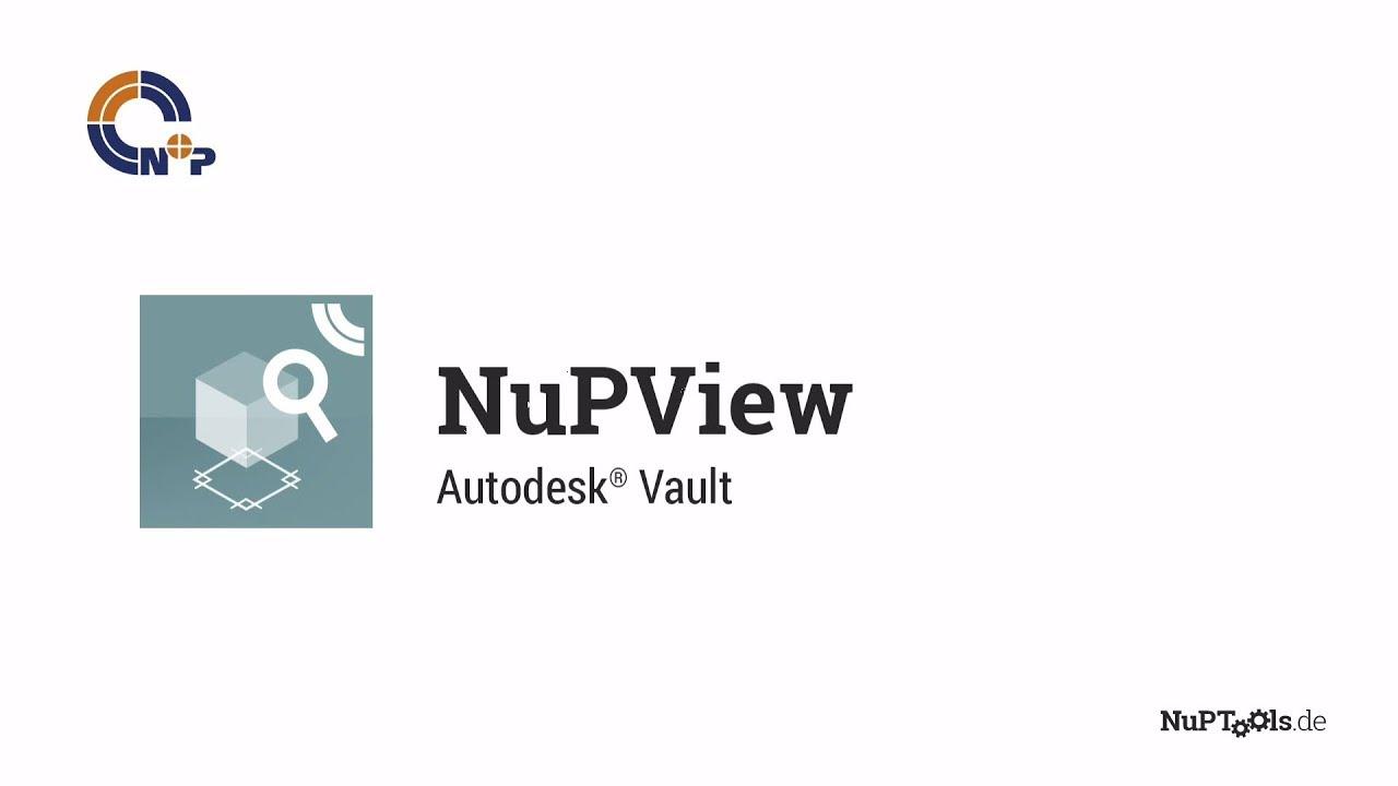 Schnelle Voransicht Für Inventor Und Navisworks Dateien In Vault Mit Nupview