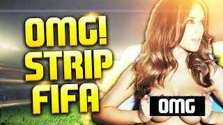 INSANE FIFA STRIP COMPLETION *MUST WATCH