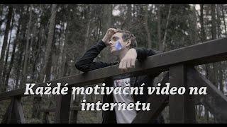 Každé motivační video na internetu |VIDRAIL thumbnail
