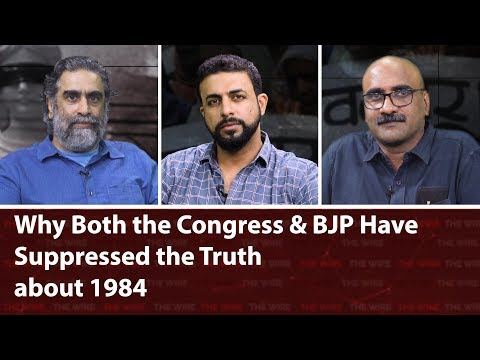 Why Both the Congress & BJP Have Suppressed the Truth about 1984