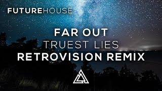 Far Out - Truest Lies (RetroVision Remix) (feat. Karra)