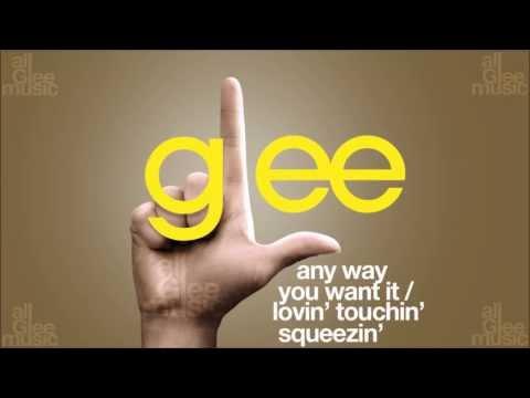 Any Way You Want It / Lovin' Touchin' Squeezin' | Glee [HD FULL STUDIO]