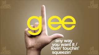Any Way You Want It Lovin Touchin Squeezin Glee HD FULL STUDIO