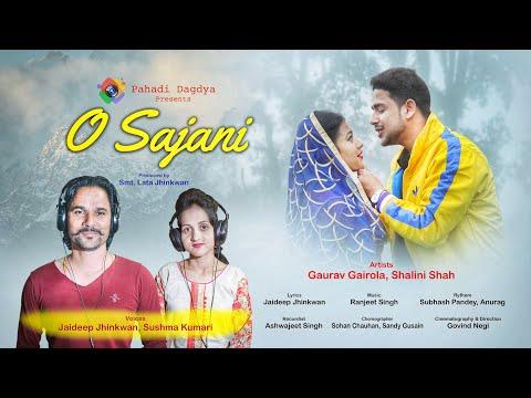 O Sajani | Jaideep Jhinkwan | Sushma Kumari | Pahadi Dagdya Production