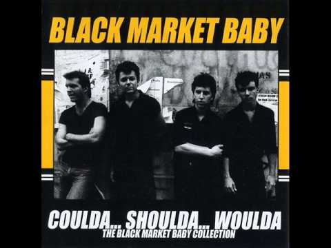 Black Market Baby - Drunk And Disorderly