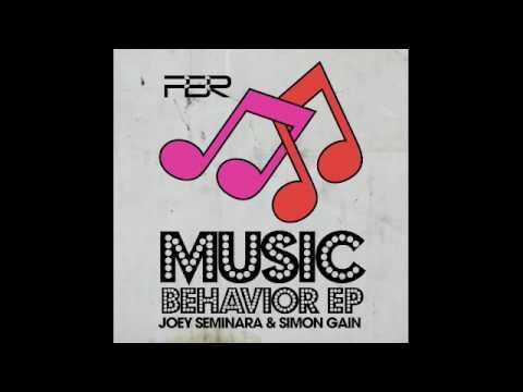 Joey Seminara & Simon Gain - Music Behavior