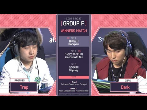[2018 GSL Season 1]Code S Ro.32 Group F Match3 Dark vs Trap