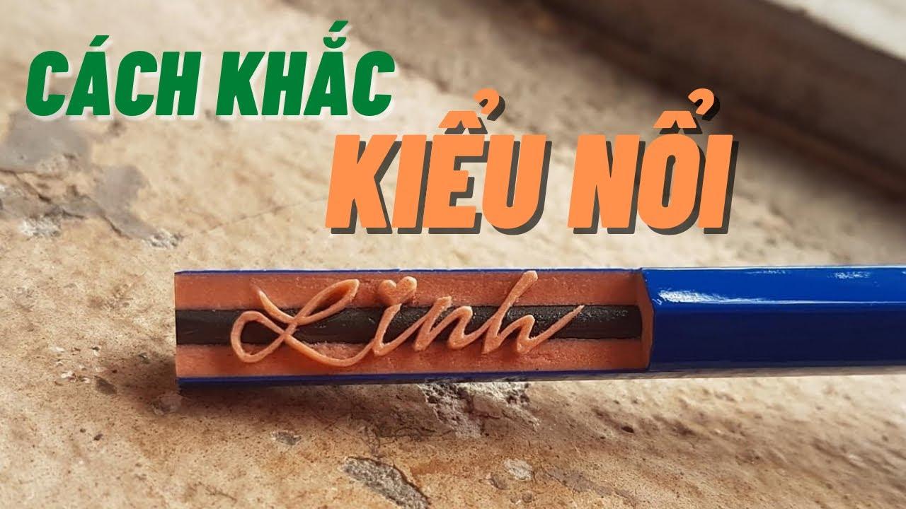 Vlog khắc 3: Khắc chữ Linh trên bút chì theo kiểu làm phẳng nền TranVuPencil