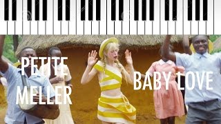 Petite Meller | Baby Love | Piano Instrumental Lyrics
