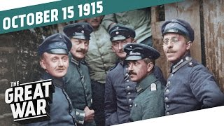 Learning Lessons From Loos - Bulgaria Enters The War I THE GREAT WAR - Week 64
