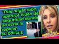 Aparece video donde se confirmarlan sospechas de r0b0. Daniela Castro