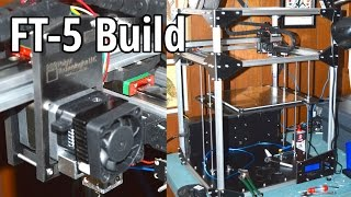 Folger Tech FT-5 LARGE SCALE 3D PRINTER Timelapse and Building Tips (3DP#02)