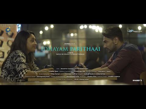 Idhayam Parithaai | Datin Sri Shaila V, Dhilip Varman