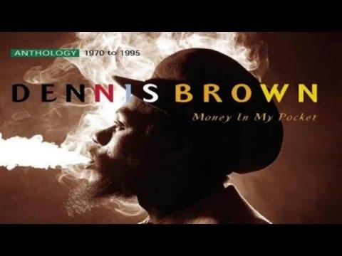 Dennis Brown ~ Money In My Pocket