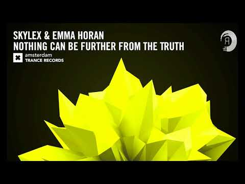 Skylex & Emma Horan - Nothing Can Be Further From The Truth (Extended Mix) + Lyrics