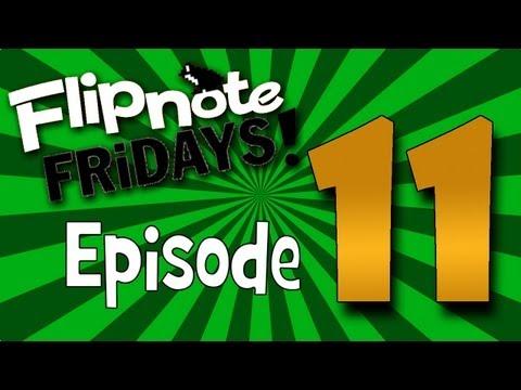 Flipnote Fridays! - Episode 11: Season 2 begins!
