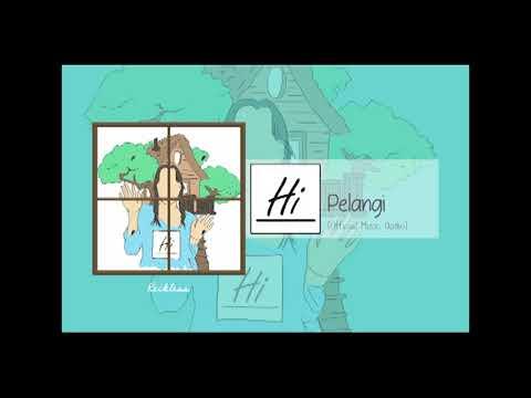 Hi - Pelangi (Official Music Audio)