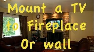 How To Mount Flatscreen Tv Over A Fire Place.