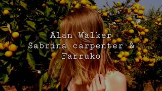 Alan walker,Sabrina Carpenter & Farruko //On my way - Español