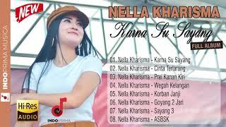 NELLA KHARISMA KARNA SU SAYANG FULL ALBUM NOVEMBER 2018 mp4