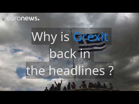 Why is Grexit back in the headlines?