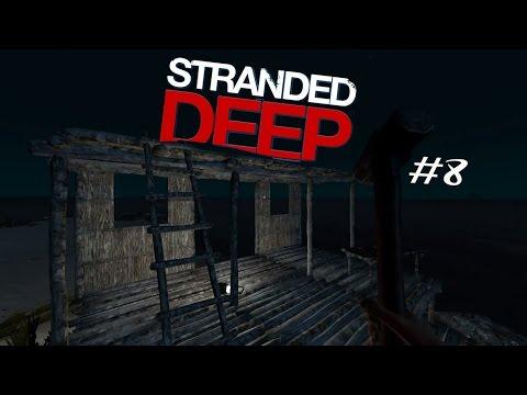 Stranded Deep #8 : สร้างบ้าน2ชั้น