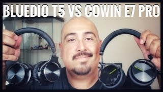 Which One is Best For You? | Bluedio T5 vs Cowin E7 Pro Comparison (2018)