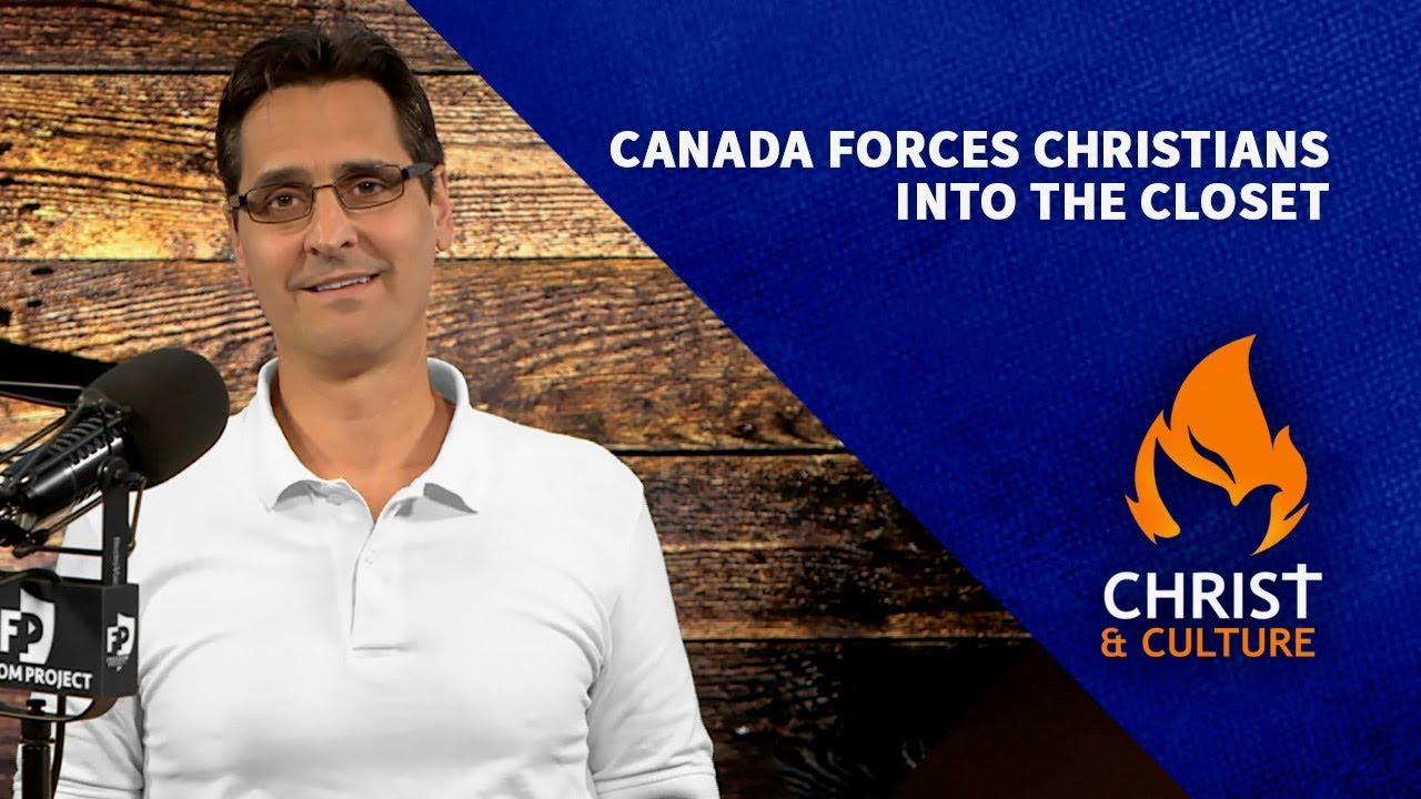 Canada Forces Christians Into The Closet  |  David Fiorazo
