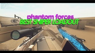 PHANTOM FORCES BEST SNIPING LOADOUT!!! (roblox)