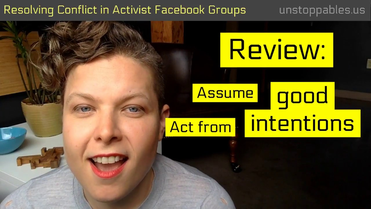 Unstoppables #17 : Conflict Resolution in Activist Facebook Groups