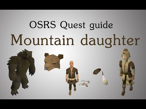 [OSRS] Mountain daughter quest guide