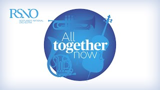 RSNO All Together Now - Interlaced