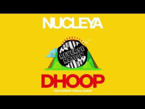 NUCLEYA - DHOOP feat. Vibha Saraf [Reverse]
