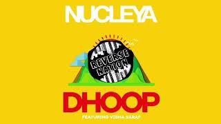 Nucleya DHOOP feat. Vibha Saraf Reverse.mp3