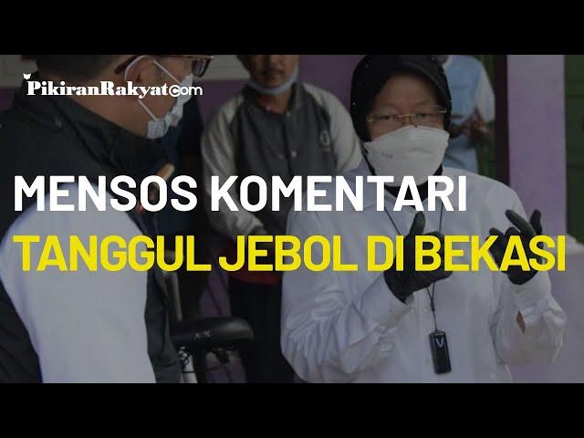 Komentari Tanggul Jebol di Bekasi, Tri Rismaharini: Kalau Tak Dikeruk Setiap Tahun Akan Seperti Ini
