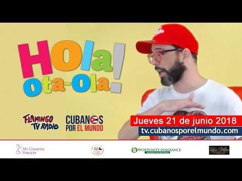 Hola! Ota-Ola con Alex Otaola (programa  jueves 21 de junio 2018)