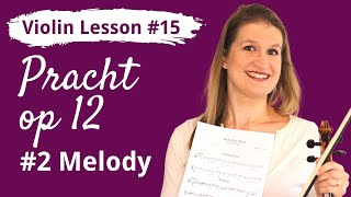 FREE Violin Lesson #15 Play Melody op 12 no 2 by Pracht