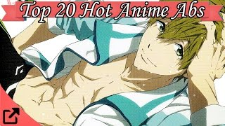 Top 10 Hot Anime Abs