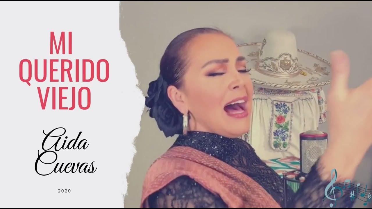 """Aida Cuevas - """"Mi Querido Viejo"""" (Video Oficial)"""
