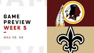 Washington Redskins vs. New Orleans Saints | Week 5 Game Preview | Around the NFL