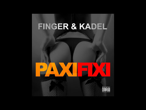 FINGER & KADEL - Paxi Fixi (Original Mix) HD