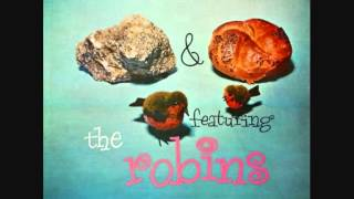 Robins (The) - Keep Your Mind On Me