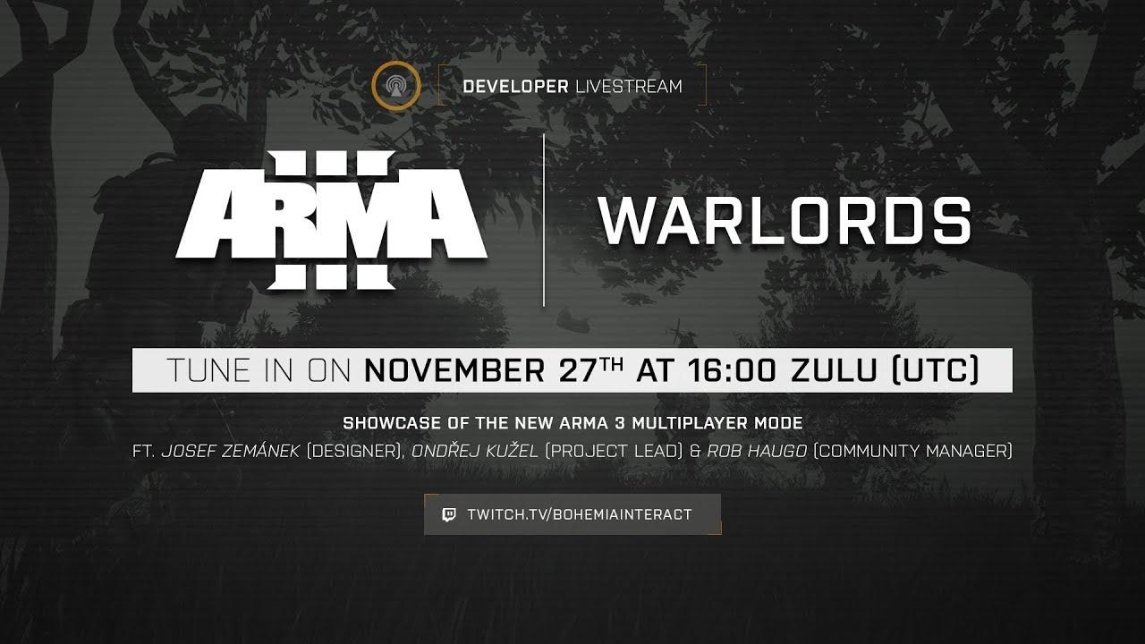 Arma 3 Developer Live Stream - Warlords MP Mode