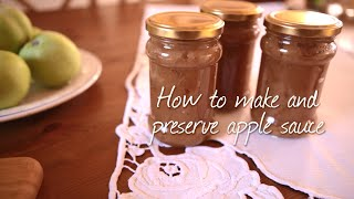 How to make and preserve apple sauce
