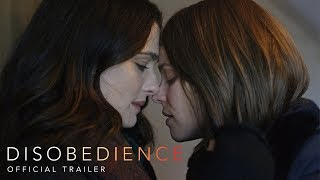 DISOBEDIENCE | Official Trailer