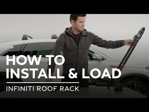 INFINITI Accessories – How to Install and Load an INFINITI Roof Rack